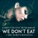 James Vincent McMorrow - We Don\'t Eat (Carl Noren Bootleg)
