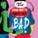 David Guetta, Showtek ft. Vassy - Bad (Dj Amor Remix)