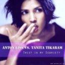 Anton Liss vs. Tanita Tikaram - Twist In My Sobriety (Club Edit)