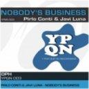 Pirlo Conti & Javi Luna - Nobody\'s Business (Original Mix)