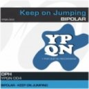 Bipolar - Keep on Jumping (Original mix)
