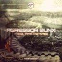 Agressor Bunx - MS13 (Winter Face Remix)
