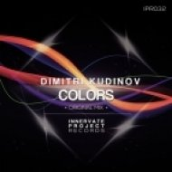 Dimitri Kudinov - Colors (Original Mix)