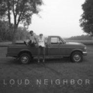 Loud Neighbor - Espanol (Original mix)