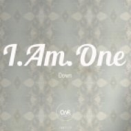 I.Am.One - Down (Gabriel Slick Remix)