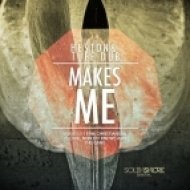 Heston, Tuff Dub - Makes Me (The Gang Nobody Knows, Dromme and Luis Carrasco Remix)