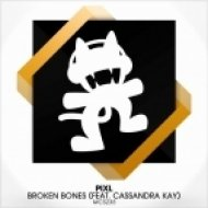 PIXL, Cassandra Kay  - Broken Bones (Original Mix)