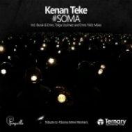 Kenan Teke - Soma (Tolga Uzulmez Remix)