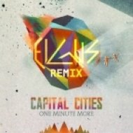 Capital Cities - One Minute More (Elgus Remix)
