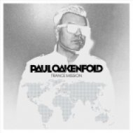 Paul Oakenfold - Not Over Yet (Original Mix)