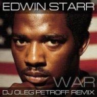 Edwin Starr - War (Dj Oleg Petroff Remix)