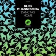 Bliss Feat. Janne Sachra - Dancing Home (Dancing Home To Bass Remix)