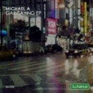 Michael A - Trip (Original Mix)