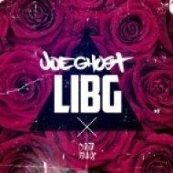Joe Ghost - LIBG (Original Mix)