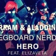 Pegboard Nerds Ft. Elizaveta - Hero (Muharram & Aladdin Remix) (Muharram & Aladdin Remix)