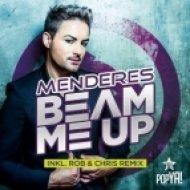 Menderes - Beam Me Up (Mr. G! Remix)