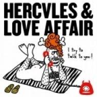 Hercules & Love Affair - I Try To Talk To You (Original mix)