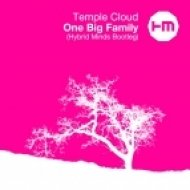 Temple Cloud - One Big Family (Hybrid Minds Bootleg)