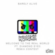 Barely Alive ft. Diamond Eyes - Welcome To The Real World (Kv9 Remix)