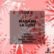 Lox D - Madame La Lune (Foot Remix)