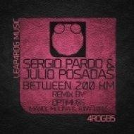 Julio Posadas, Sergio Pardo - Between 200 km (Original Mix)