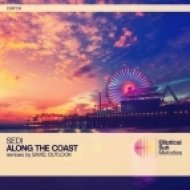 Sedi - Along The Coast (Savid Remix)