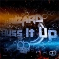 Wizard - Buss It Up (Turn Up The Bass Vip Mix)