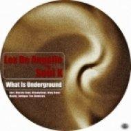 Lex De Angelo & Soul K - What Is Underground (Original Midnight Sax Mix)