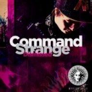 Command Strange - Bad Boy (Original mix)