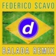 Federico Scavo - Balada (The Cube Guys Remix)