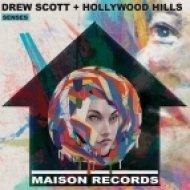 Drew Scott, Hollywood Hills - Senses (Club Mix)