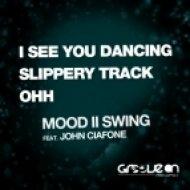 Mood II Swing feat. John Ciafone - Slippery Track (Original Mix)