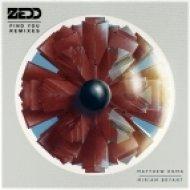 Zedd feat. Matthew Koma & Miriam Bryant - Find You (Dave Aude Remix)