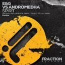 E&G vs. Andromedha - Spirit (Danilo Ercole Remix)