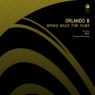 Orlando B - Bring Back The Funk (Original mix)