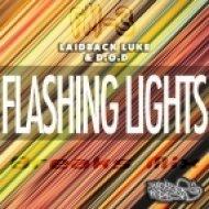 Laidback Luke & D.O.D - Flashing Lights (FM-3 Breaks Mix)