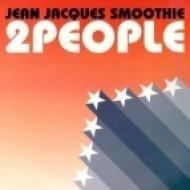 Jean Jacques Smoothie - 2 People Ft.Tara Busch (Alt-A Bootleg)