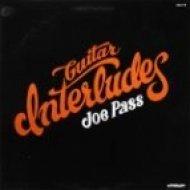 Joe Pass - Guitar Interludes (Original mix)