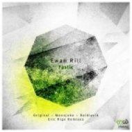 Ewan Rill  - Fastic (Monojoke Remix)