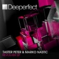 Marko Nastic, Taster Peter - Floater (Original Mix)
