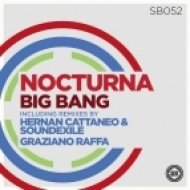 Nocturna - Big Bang (Hernan Cattaneo & Soundexile Remix)