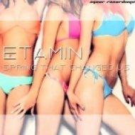 Etamin - Spring That Changed Us (Original Mix)