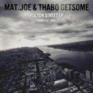 Mat.Joe, Thabo Getsome - New York City (Original Mix)