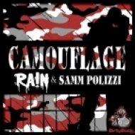 Ra!n, Samm Polizzi  - Camouflage (Feat. Samm Polizzi)