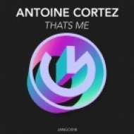 Antoine Cortez - That\'s Me (Original Mix)