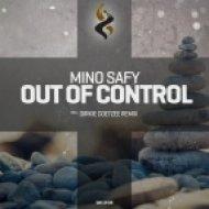 Mino Safy - Out of Control (Original Mix)