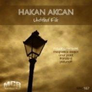Hakan Akcan - Untitled File (Platunoff Remix)