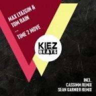 Max Lyazgin & Tom Rain - Time 2 Move (CASSIMM Remix)