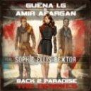 Guena LG & Amir Afargan feat. Sophie Ellis-Bextor - Back 2 Paradise (Extended Version)