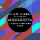 Oliver Heldens feat Becky Hill - Gecko (Overdrive) (JayCeeOh & Dani Deahl Remix) (JayCeeOh & Dani Deahl Remix)